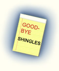 Goodbye Shingles